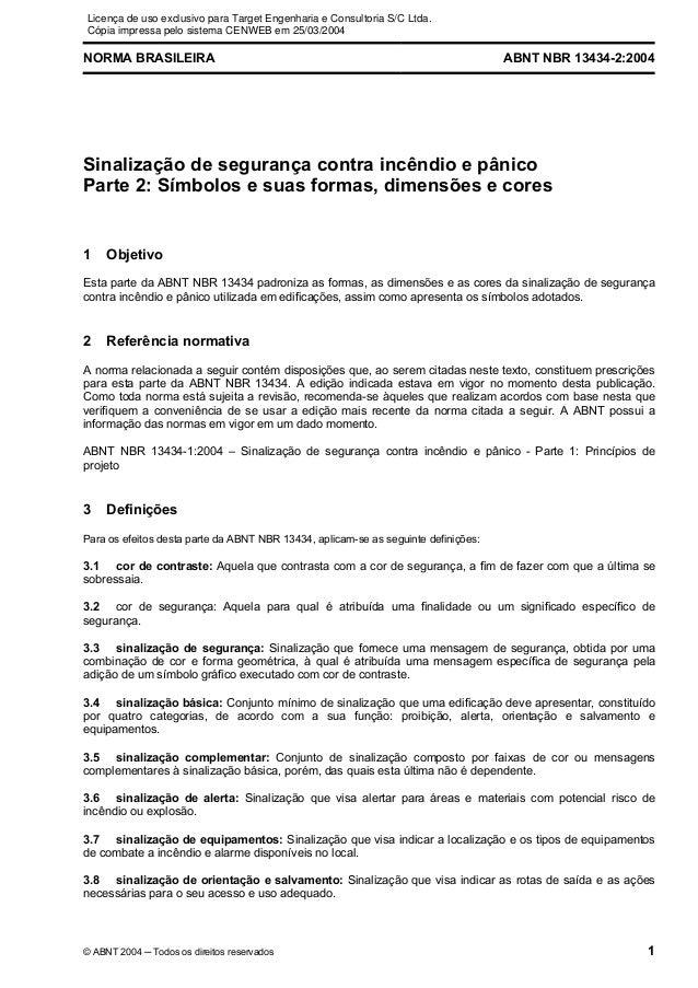 Licença de uso exclusivo para Target Engenharia e Consultoria S/C Ltda.Cópia impressa pelo sistema CENWEB em 25/03/2004NOR...
