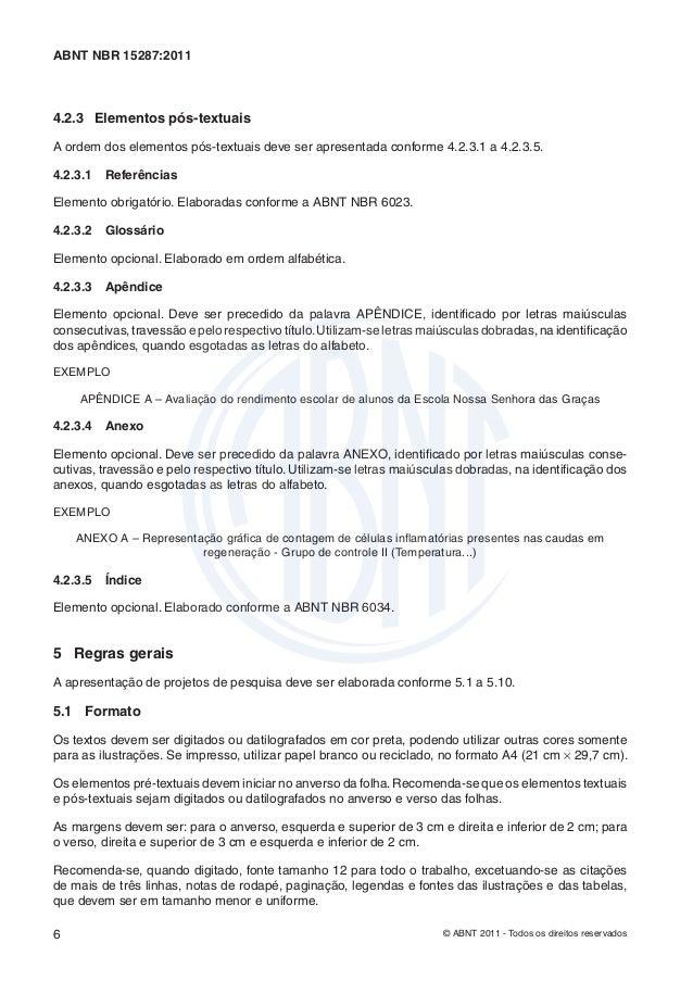 ABNT NBR 15287:20114.2.3 Elementos pós-textuaisA ordem dos elementos pós-textuais deve ser apresentada conforme 4.2.3.1 a ...