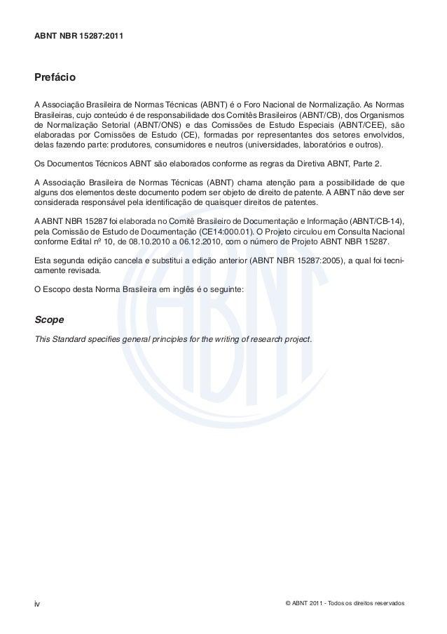 ABNT NBR 15287:2011PrefácioA Associação Brasileira de Normas Técnicas (ABNT) é o Foro Nacional de Normalização. As NormasB...
