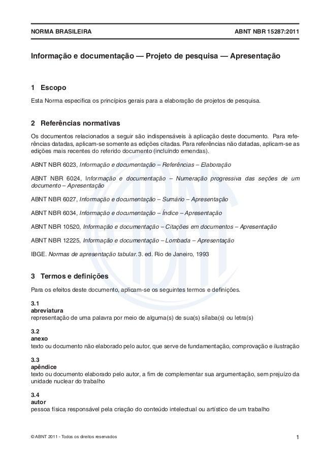 NORMA BRASILEIRA                                                            ABNT NBR 15287:2011Informação e documentação —...