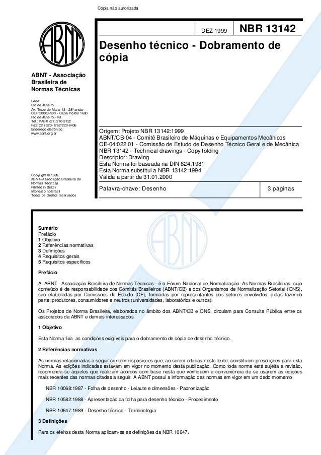 Cópia não autorizada  DEZ 1999  NBR 13142  Desenho técnico - Dobramento de cópia ABNT - Associação Brasileira de Normas Té...