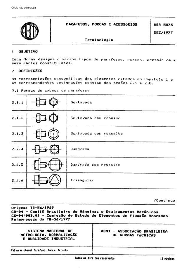 Cópia não autorizadapelo C6pia impressa  Sistema CENWIN  PARAFUSOS.  PORCAS  E ACESS6RIOS  NBR  5875  DEW1977 Terrinologia...