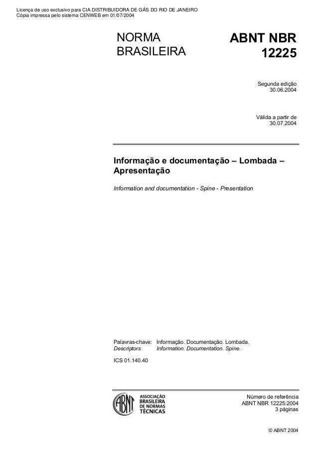 Informação e documentação – Lombada –  Apresentação  © ABNT 2004  Information and documentation - Spine - Presentation  Pa...