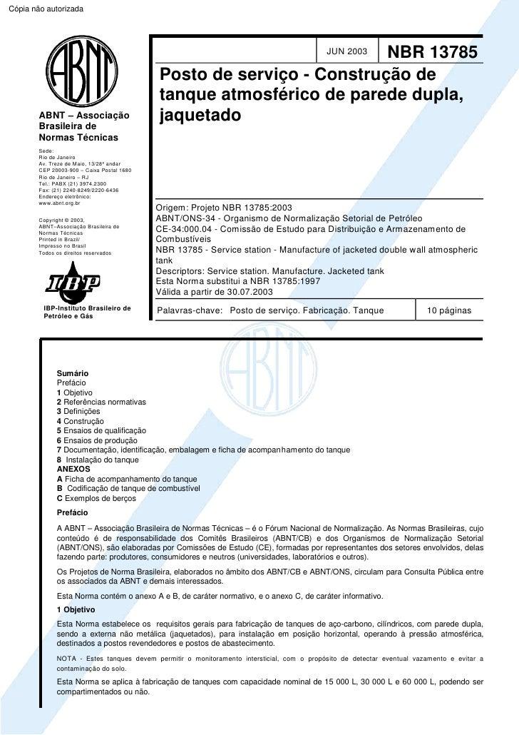 Cópia não autorizada                                                                       NBR 13785           JUN 2003   ...