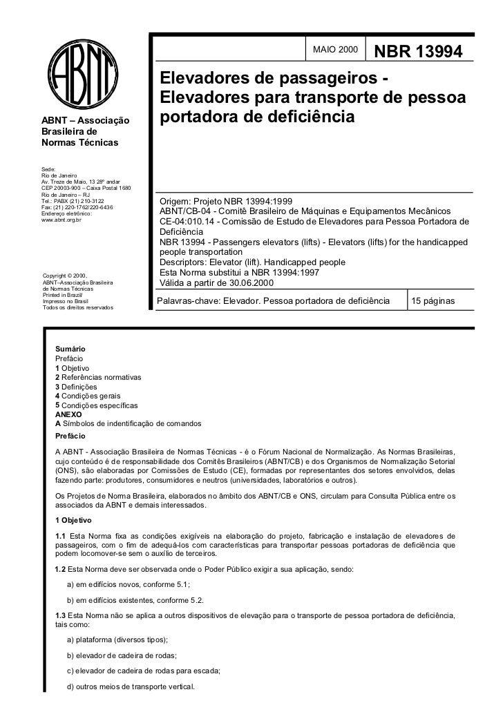 MAIO 2000         NBR 13994                                     Elevadores de passageiros -                               ...