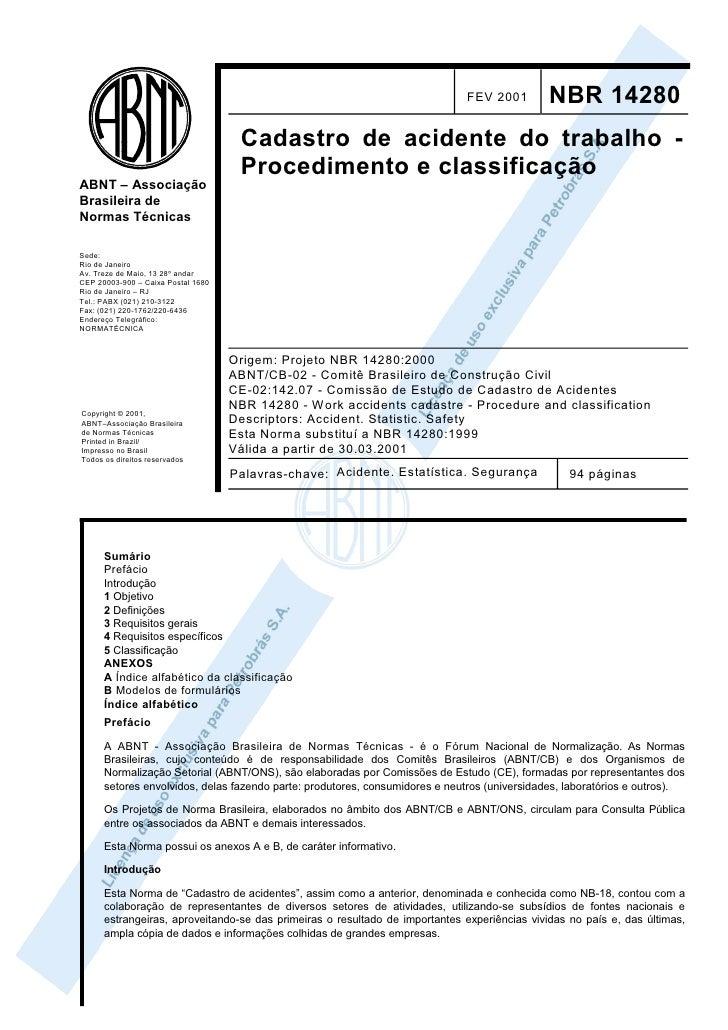 FEV 2001         NBR 14280                                     Cadastro de acidente do trabalho -                         ...