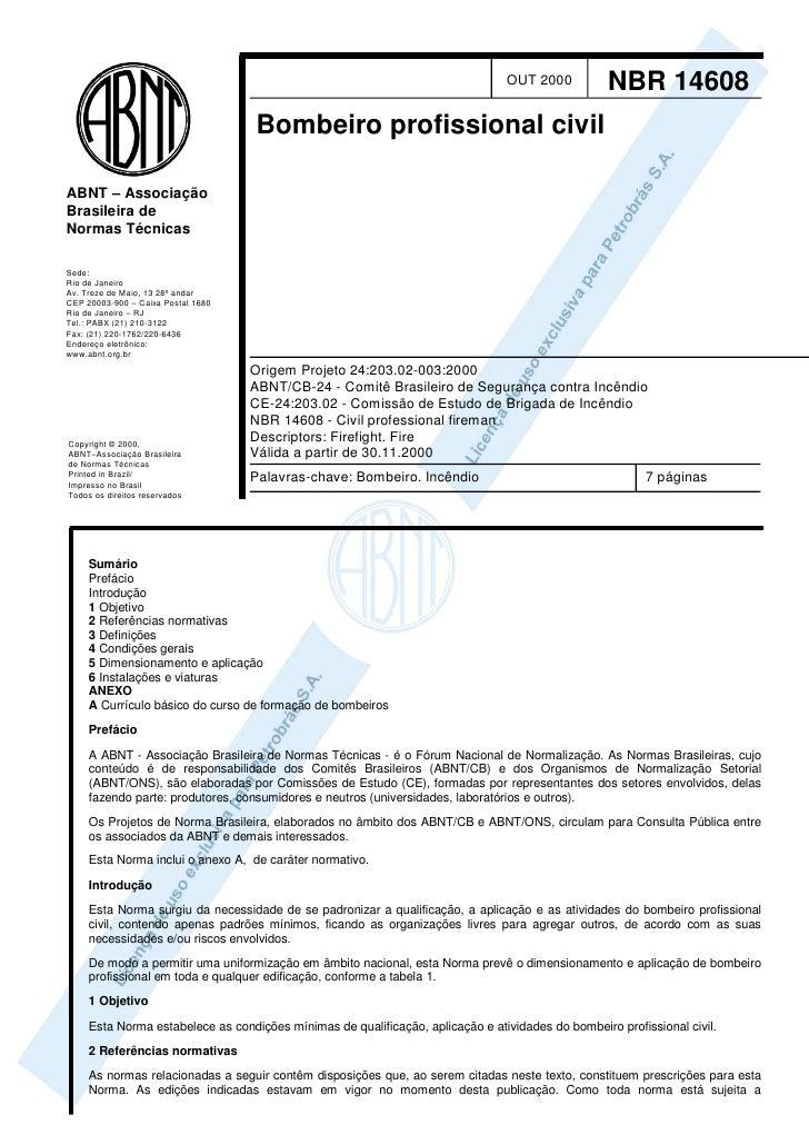 OUT 2000           NBR 14608                                    Bombeiro profissional civilABNT – AssociaçãoBrasileira deN...