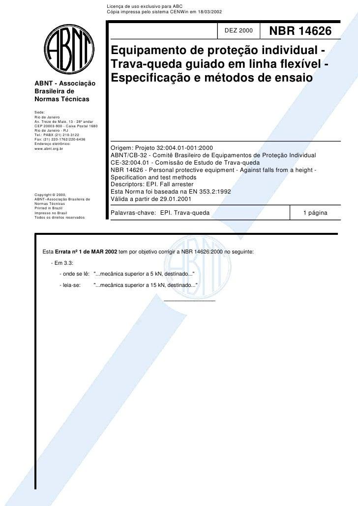 Licença de uso exclusivo para ABC                                     Cópia impressa pelo sistema CENWin em 18/03/2002    ...