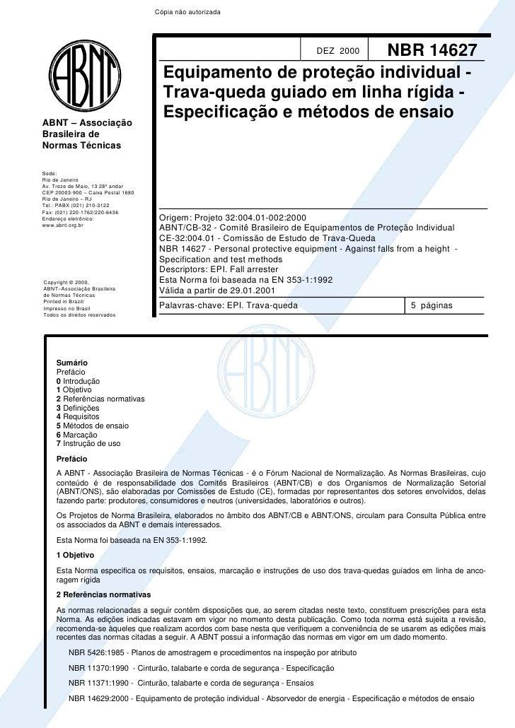 Cópia não autorizada                                                               NBR 14627       DEZ 2000               ...