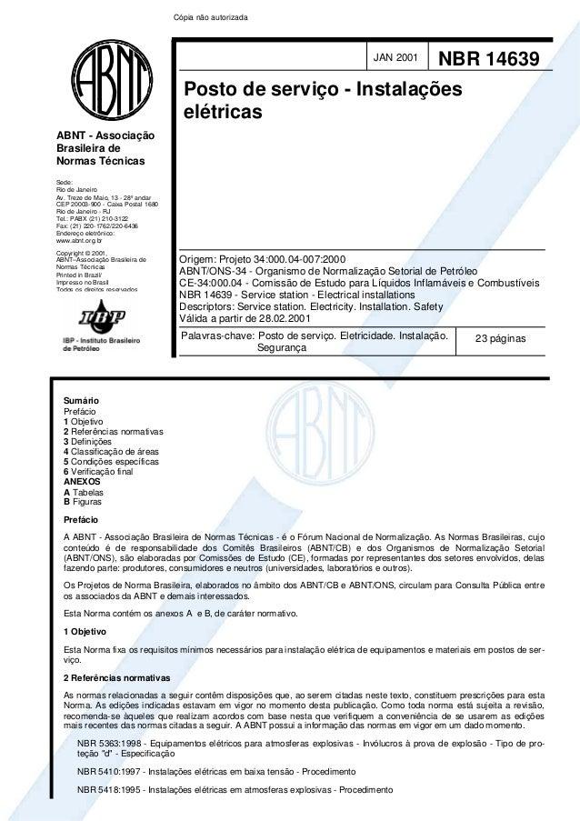ABNT - Associação Brasileira de Normas Técnicas Sede: Rio de Janeiro Av. Treze de Maio, 13 - 28º andar CEP 20003-900 - Cai...