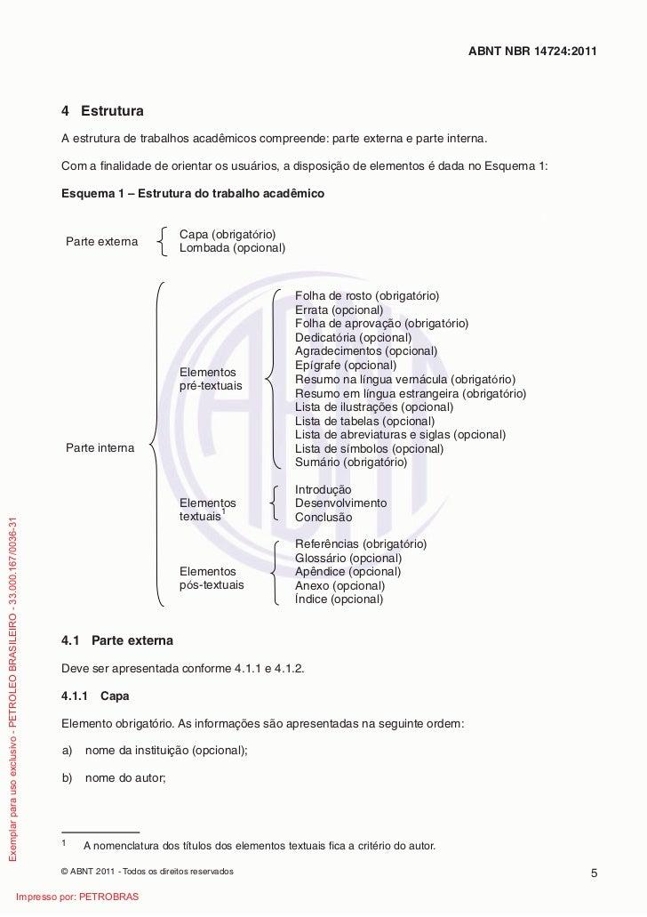 ABNT NBR 14724:2011                                                                         4 Estrutura                   ...