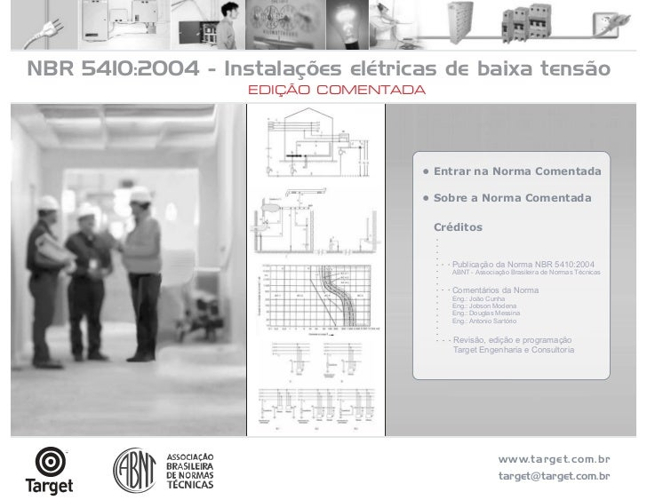 NBR 5410:2004 - Instalações elétricas de baixa tensão                    EDIÇÃO COMENTADA                                 ...