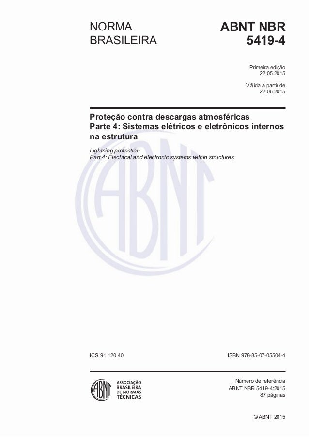 Válida a partir de edição ABNT NBRNORMA BRASILEIRA ICS ISBN 978-85-07- Número de referência 87 páginas 5419-4 Primeira 22....