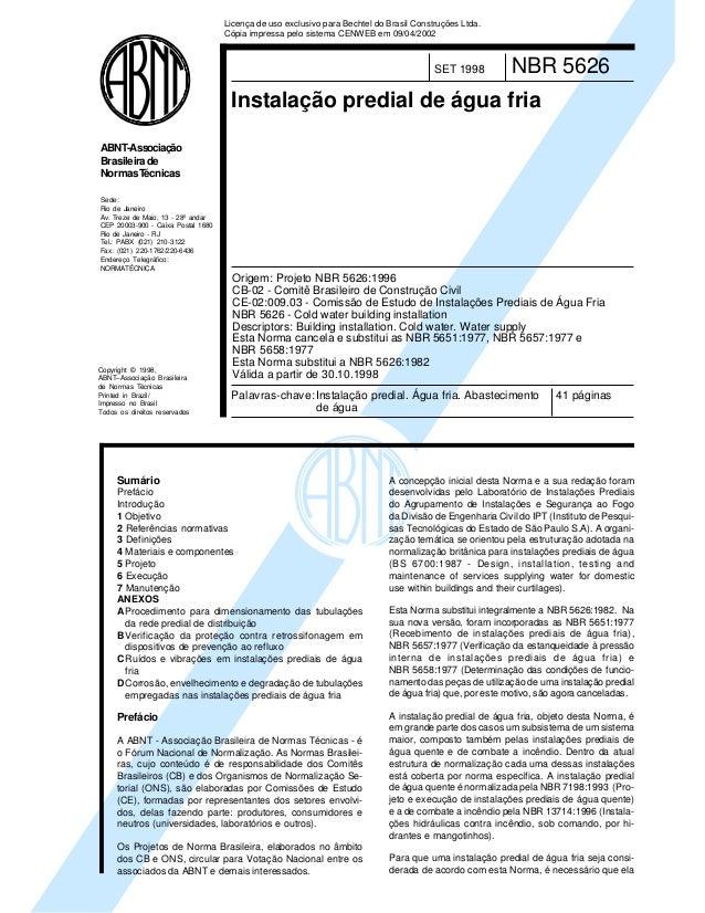 Licença de uso exclusivo para Bechtel do Brasil Construções Ltda. Cópia impressa pelo sistema CENWEB em 09/04/2002  SET 19...