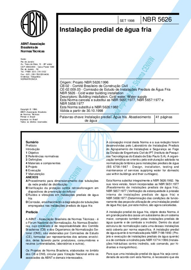 SET 1998  NBR 5626  Instalação predial de água fria  Sede: Rio de Janeiro Av. Treze de Maio, 13 - 28º andar CEP 20003-900 ...