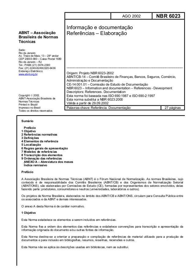 AGO 2002  ABNT – Associação Brasileira de Normas Técnicas Sede: Rio de Janeiro Av. Treze de Maio, 13 – 28º andar CEP 20003...