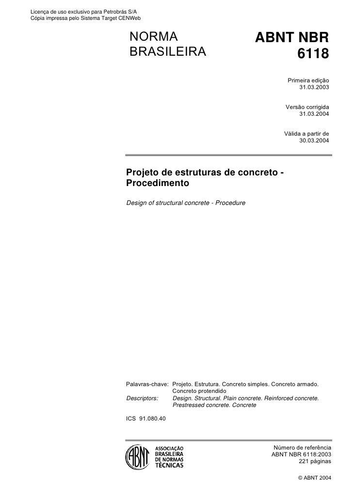 Licença de uso exclusivo para Petrobrás S/ACópia impressa pelo Sistema Target CENWeb                                      ...