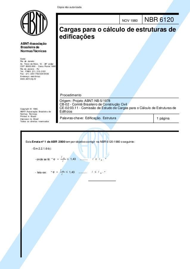 Copyright © 1980,ABNT–Associação Brasileira deNormas TécnicasPrinted in Brazil/Impresso no BrasilTodos os direitos reserva...