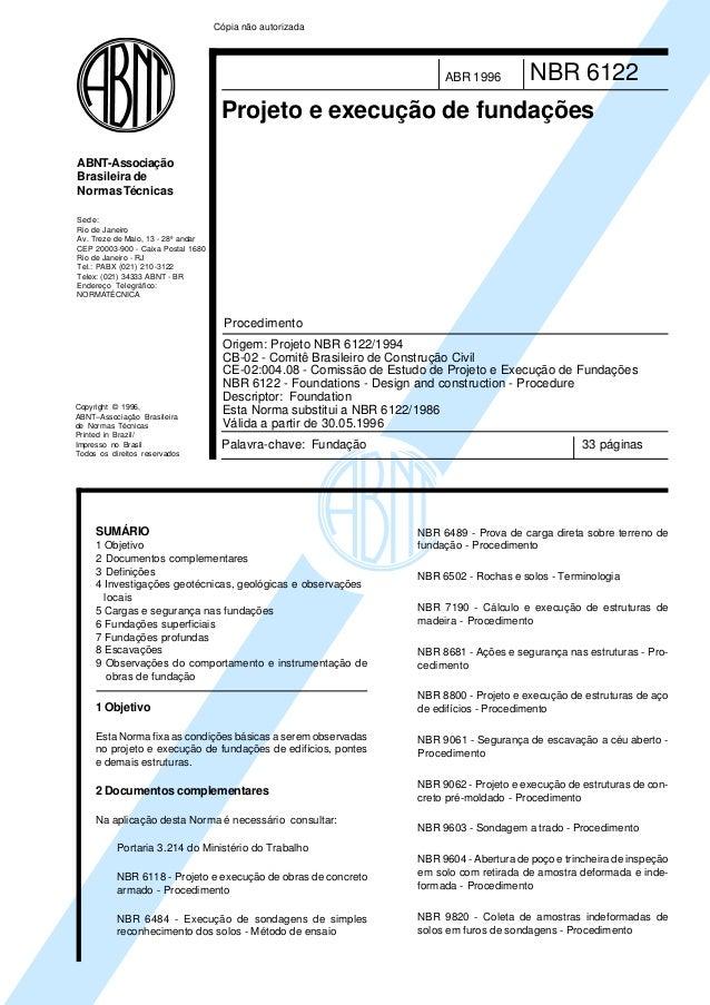 Cópia não autorizada  ABR 1996  NBR 6122  Projeto e execução de fundações ABNT-Associação Brasileira de Normas Técnicas Se...