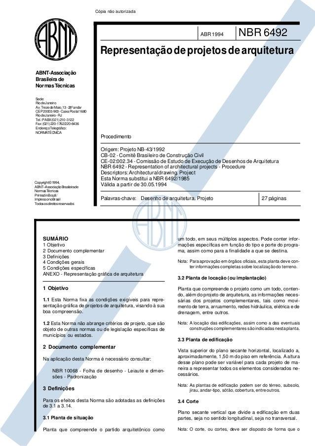 NBR 6492ABR1994 Representaçãodeprojetosdearquitetura 27 páginasPalavras-chave: Desenho de arquitetura. Projeto Origem:Proj...