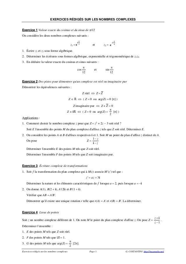 Exercices rédigés sur les nombres complexes Page 1 G. COSTANTINI http://bacamaths.net/ EXERCICES RÉDIGÉS SUR LES NOMBRES C...