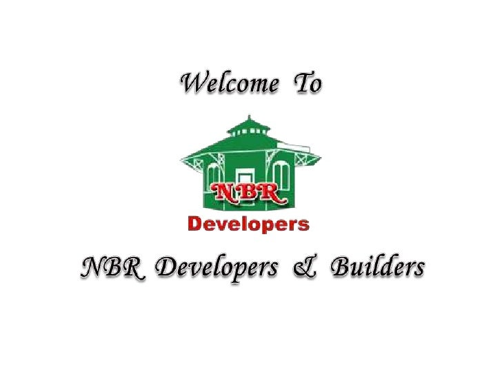 Welcome  To<br />NBR  Developers  &  Builders<br />
