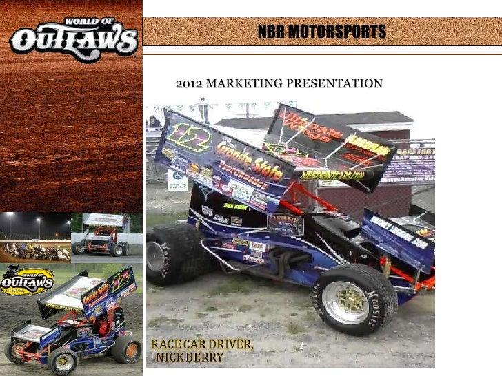 NBR MOTORSPORTS 2012 MARKETING PRESENTATION