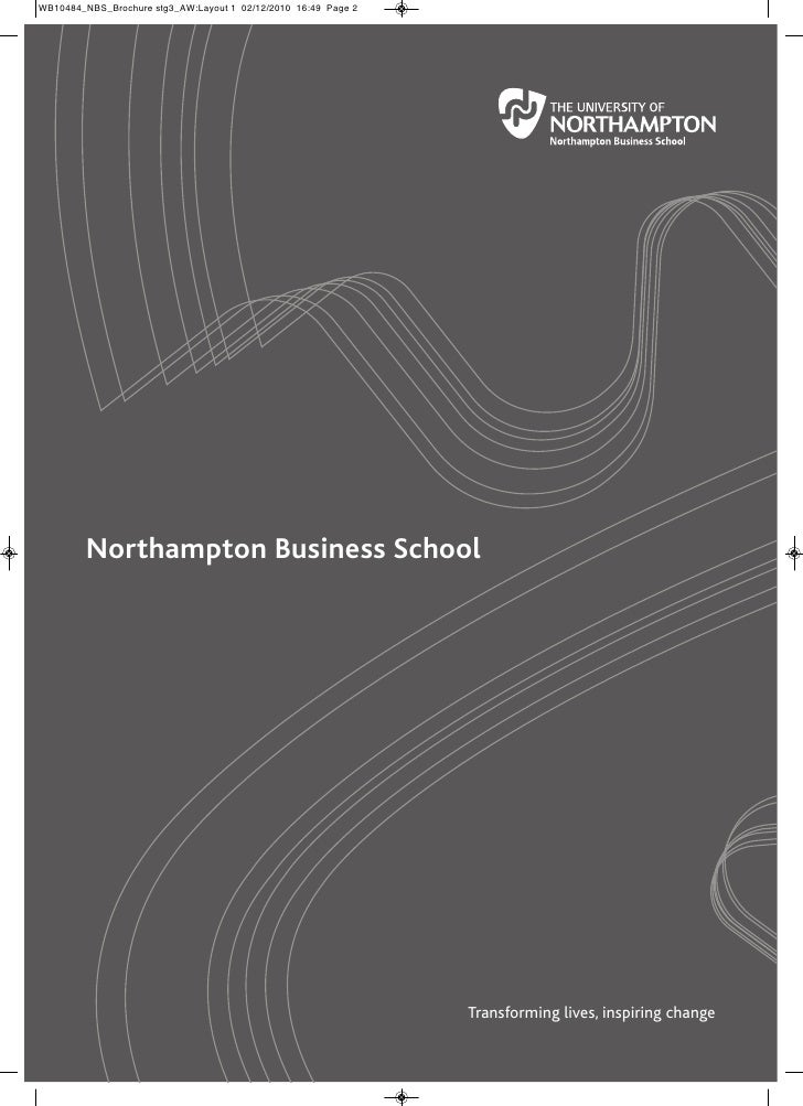 Northampton Business School                          Transforming lives, inspiring change