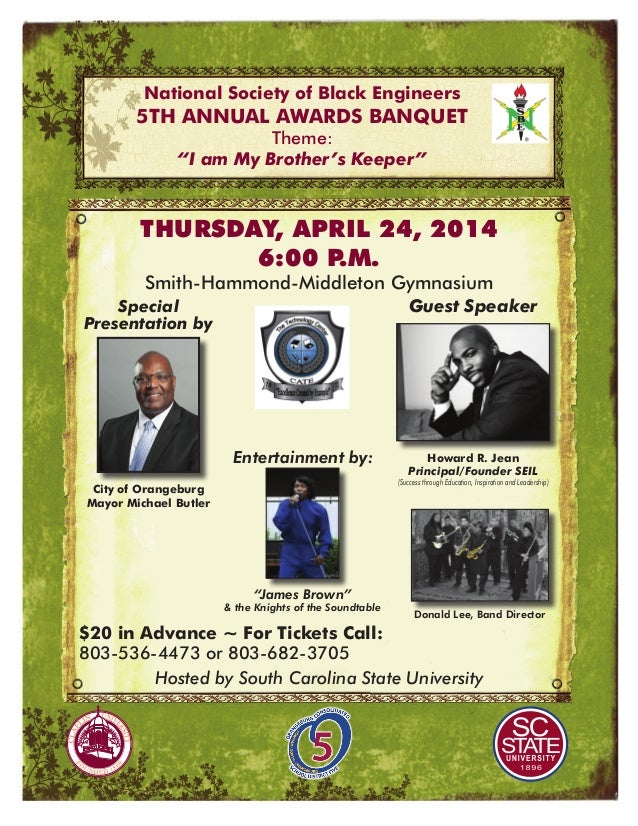 """National Society of Black Engineers 5th Annual Awards Banquet Theme: """"I am My Brother's Keeper"""" $20 in Advance ~ For Ticke..."""