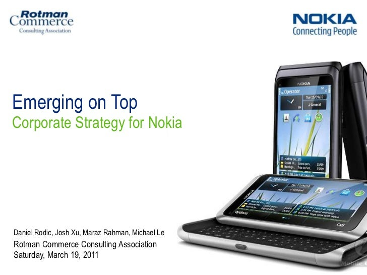 """strategic plan of nokia We don't know if the organization could understand fully the vision of new nokia ◎ nokia tries to create an easier way of life finally in a liquid market battlefield is very difficult to recondition the strategy plan immediately and be the leader 27 """" nokia strategic position analysis 28 nokia shaping the."""