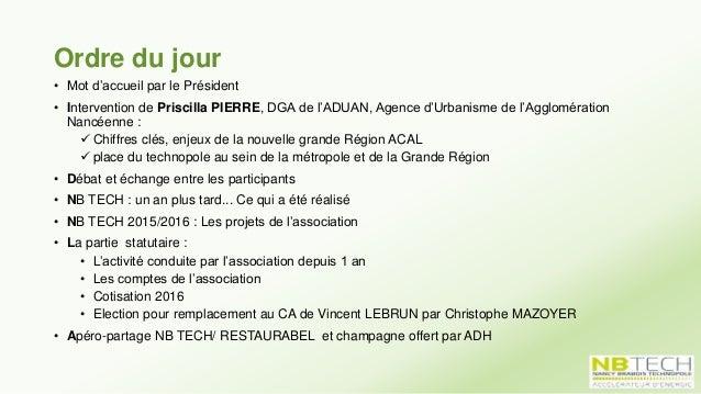 Ordre du jour • Mot d'accueil par le Président • Intervention de Priscilla PIERRE, DGA de l'ADUAN, Agence d'Urbanisme de l...