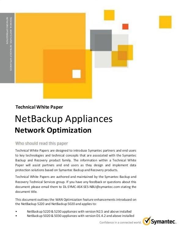 TECHNICAL WHITE PAPER: NetBackup Appliances WAN Optimization