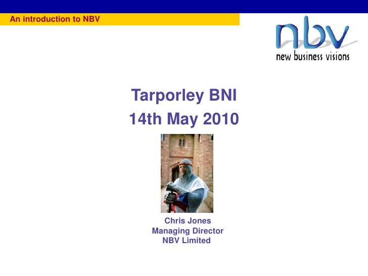 An introduction to NBV                                             Tarporley BNI                                         1...