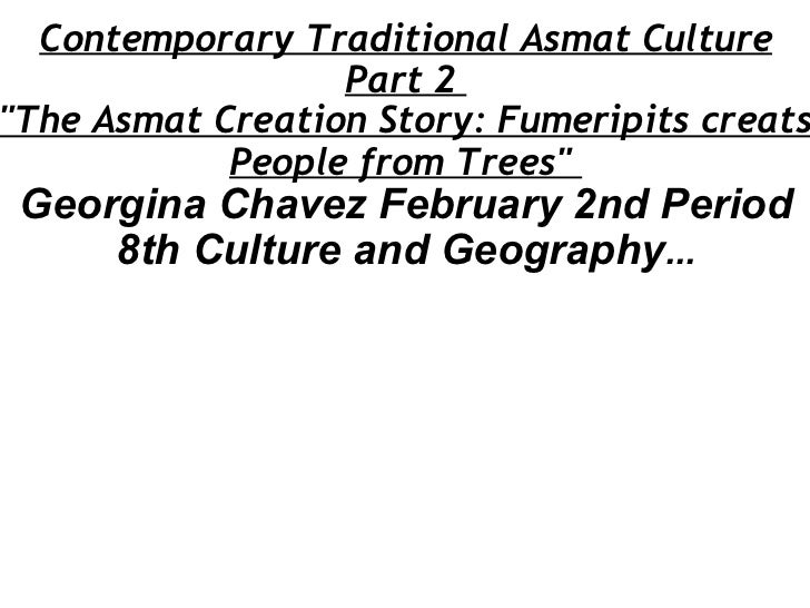 """Contemporary Traditional Asmat Culture Part 2  """"The Asmat Creation Story: Fumeripits creats People from Trees""""  ..."""