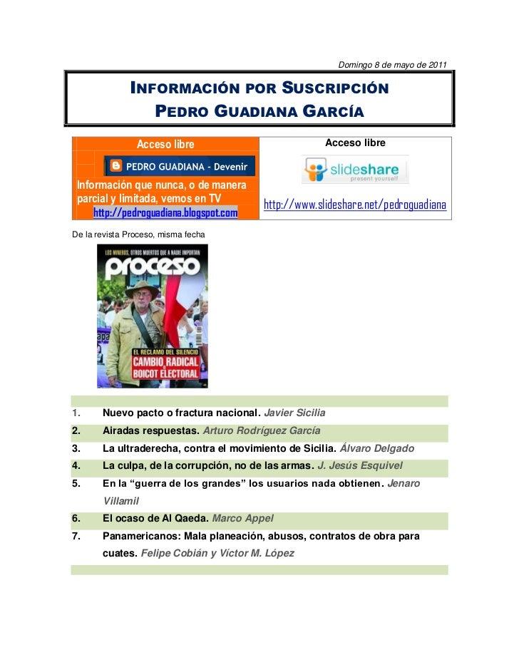 Domingo 8 de mayo de 2011              INFORMACIÓN POR SUSCRIPCIÓN                 PEDRO GUADIANA GARCÍA                Ac...