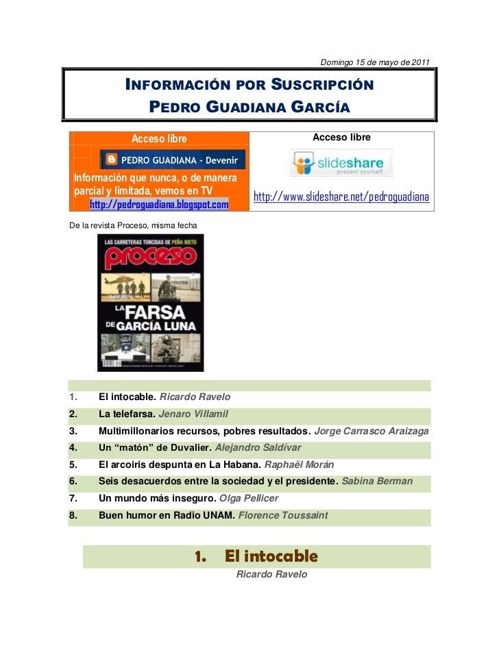 Domingo 15 de mayo de 2011              INFORMACIÓN POR SUSCRIPCIÓN                 PEDRO GUADIANA GARCÍA                A...