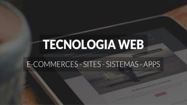Workshop Tecnologia Web Slide 2