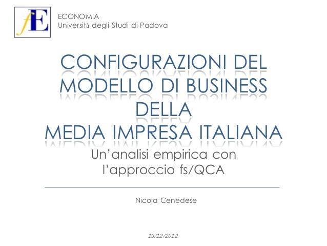 ECONOMIA Università degli Studi di Padova CONFIGURAZIONI DEL MODELLO DI BUSINESS        DELLAMEDIA IMPRESA ITALIANA       ...