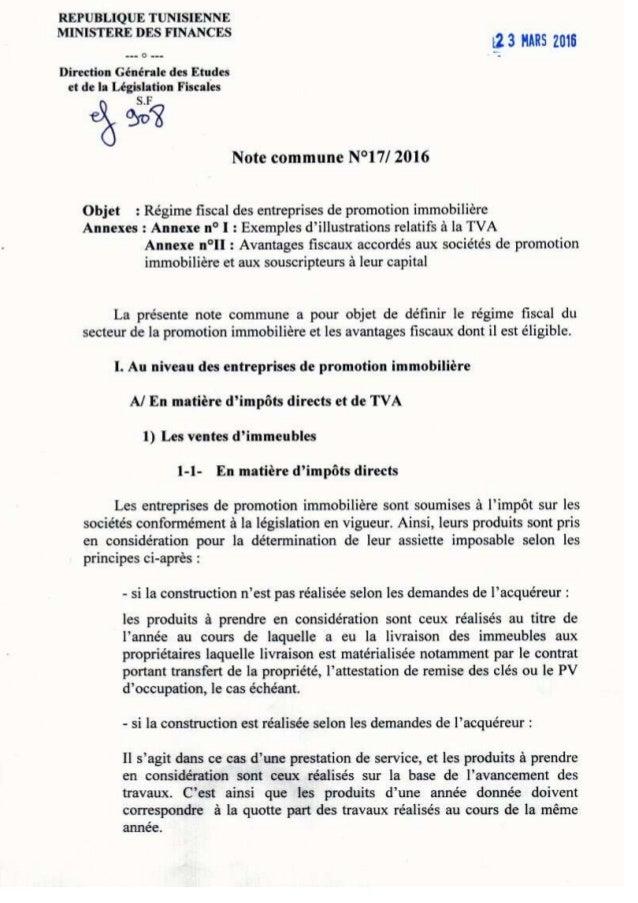 Note commune N°17/ 2016 Objet : Régime fiscal des entreprises de promotion immobilière Annexes : Annexe n° I : Exemples d'...