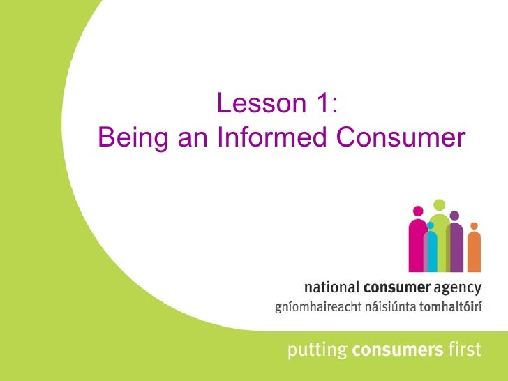 Lesson 1:  Being an Informed Consumer