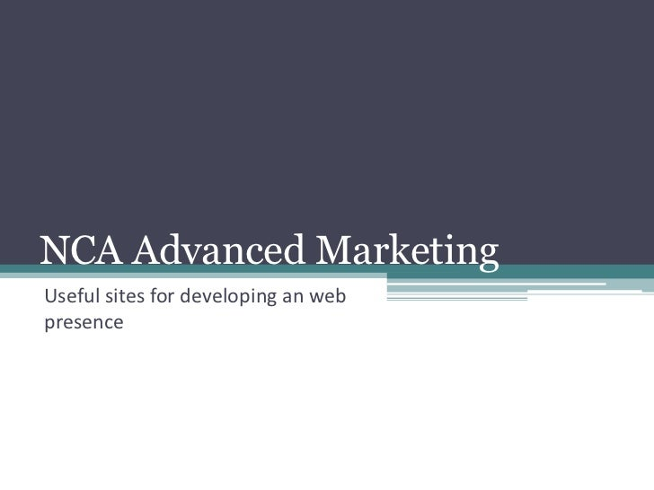 NCA Advanced MarketingUseful sites for developing an webpresence