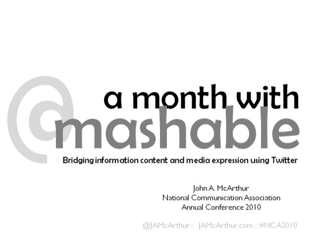 A Month with Mashable, presented at NCA 2010