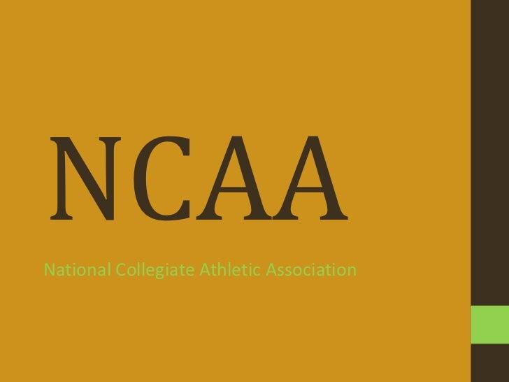 NCAANational Collegiate Athletic Association