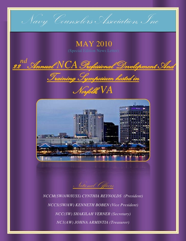 Navy Counselors Association, Inc<br /> MAY 2010<br /> (Special Edition News Letter)<br />22ndAnnual  NCAProfessional Devel...