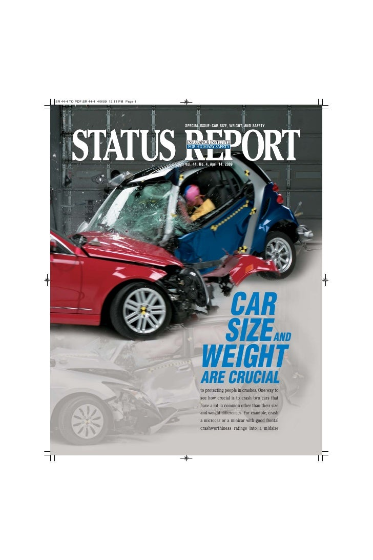 SPECIAL ISSUE: CAR SIZE, WEIGHT, AND SAFETY     Vol. 44, No. 4, April 14, 2009               CAR          SIZE            ...
