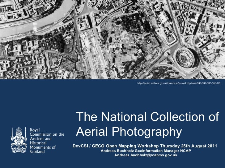 http://aerial.rcahms.gov.uk/database/record.php?usi=000-000-002-169-C& The National Collection of Aerial PhotographyDevCSI...