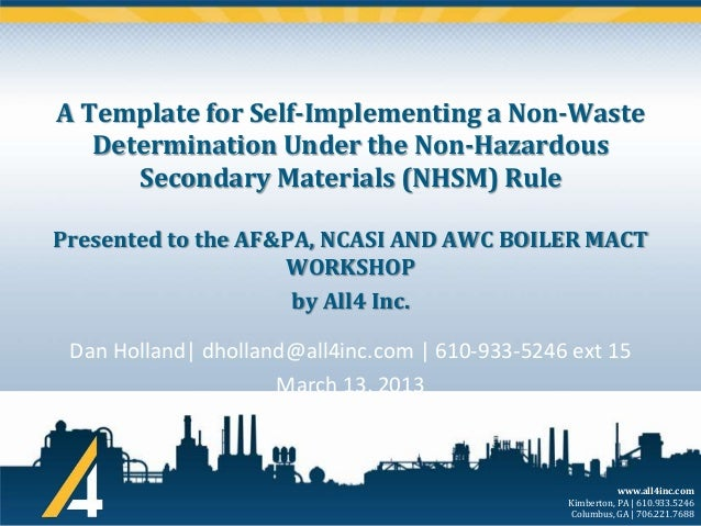 A Template for Self-Implementing a Non-Waste Determination Under the Non-Hazardous Secondary Materials (NHSM) Rule Present...