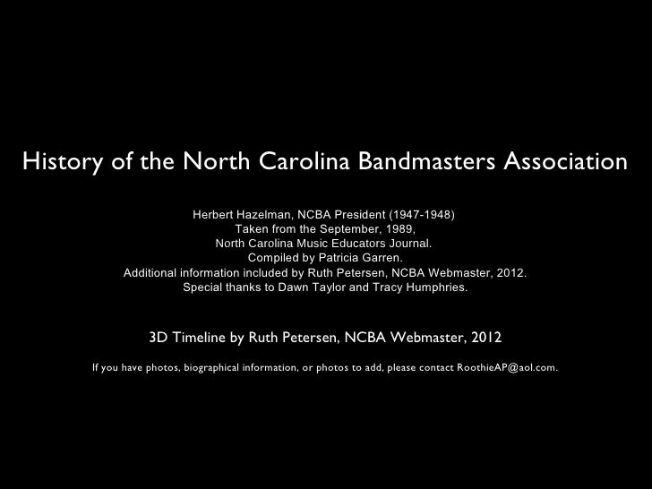 History of the North Carolina Bandmasters Association                          Herbert Hazelman, NCBA President (1947-1948...