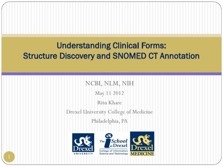 Understanding Clinical Forms:    Structure Discovery and SNOMED CT Annotation                      NCBI, NLM, NIH         ...