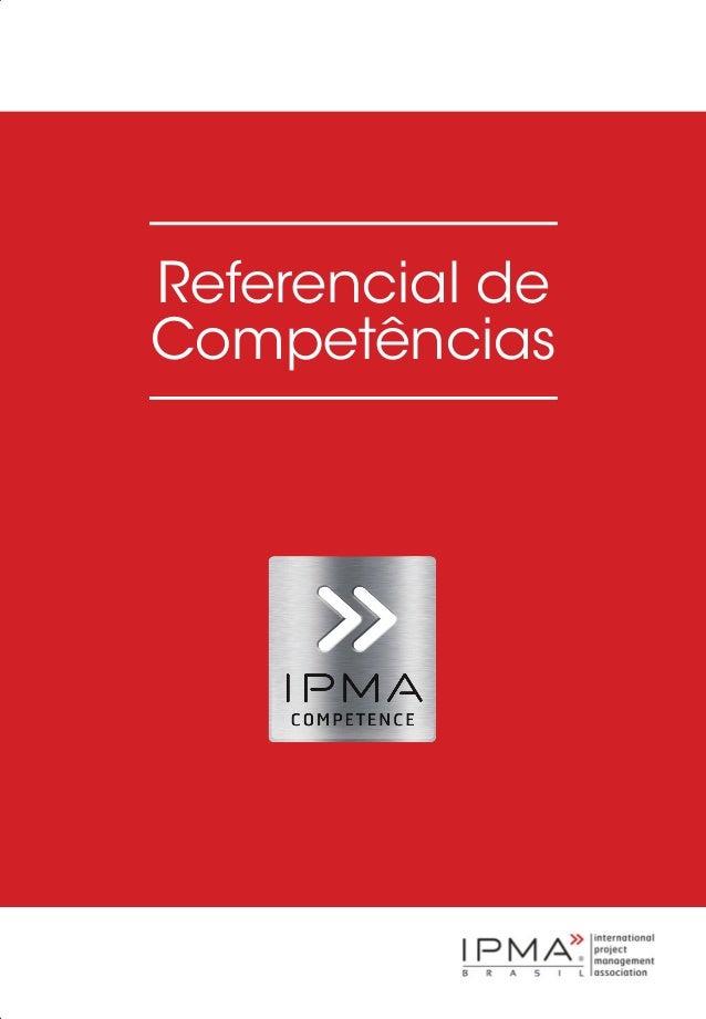 Referencial de Competências ReferencialdeCompetências ISBN 978-85-914393-4-8 www.nppg.poli.ufrj.br Capa Final ok.indd 1 11...